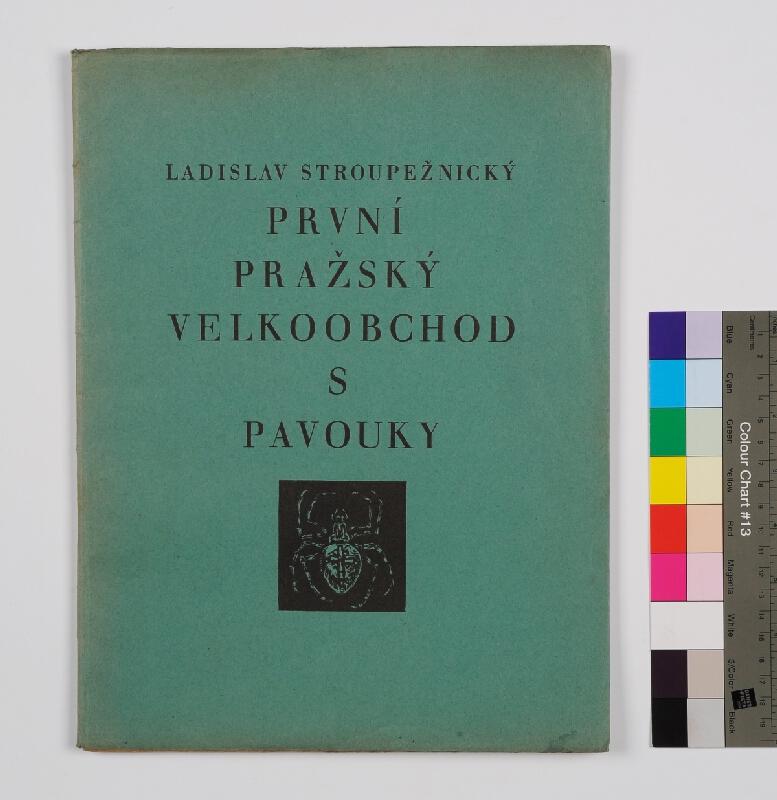 Jaroslav Vodrážka, Josef Hladký, Rozmarýn (edice), František Obzina, Ladislav Stroupežnický - První pražský velkoobchod s pavouky