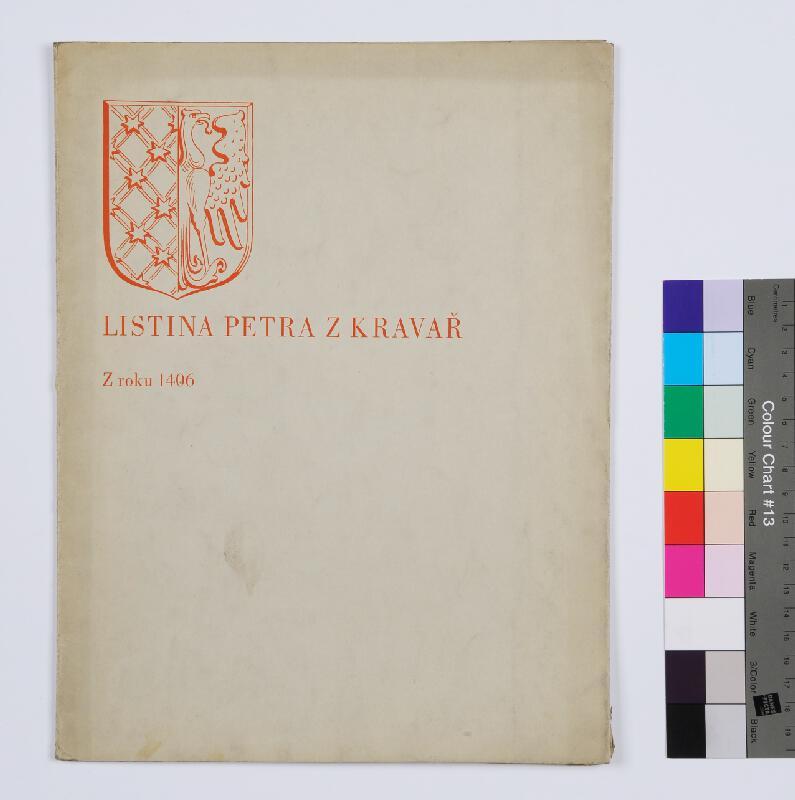 neurčený autor, Jan Kühndel, Ruda Kubíček - Listina Petra z Kravař z roku 1406