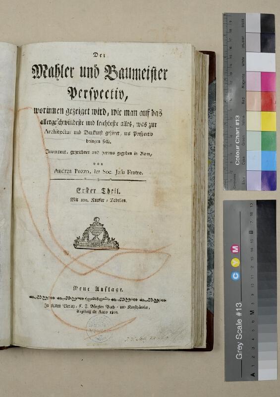 Andrea Pozzo - Der Mahler und Baumeister Perspectiv. Erster Theil