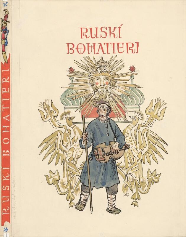 Jaroslav Vodrážka - Ruskí bohatieri I.