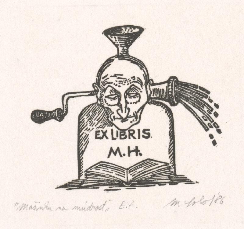 Milan Sokol - Ex libris M.H. mašinka na múdrosť
