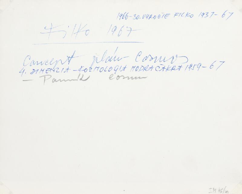 Stanislav Filko - Concept plán – Cosmos, 4.DIMENZIA – KOZMOLOGIA MODRA ČAKRA 1959-67 – Pomník Cosmu