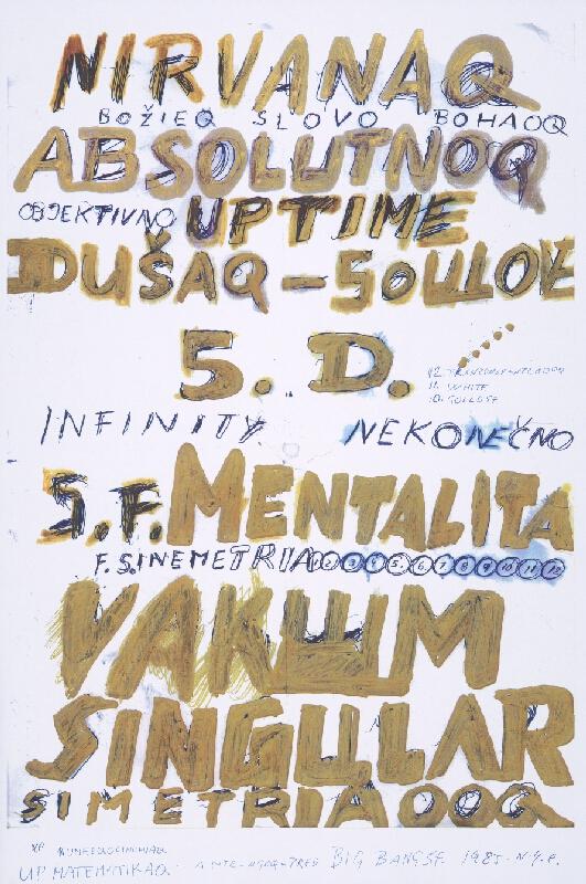 Stanislav Filko - UP MATEMATIKAQ – ANTE – AGOQ – PRED BIG BANG SF. 1985. N.Y.C (časť názvu, NIRVANAQ ABSOLUTNOQ)