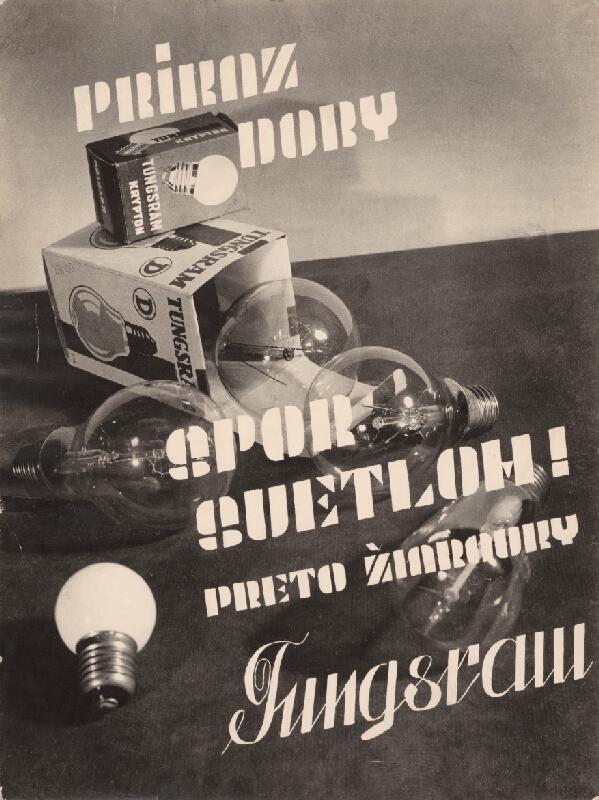 Miloš Dohnány - Reklama na žiarovky Tungsram