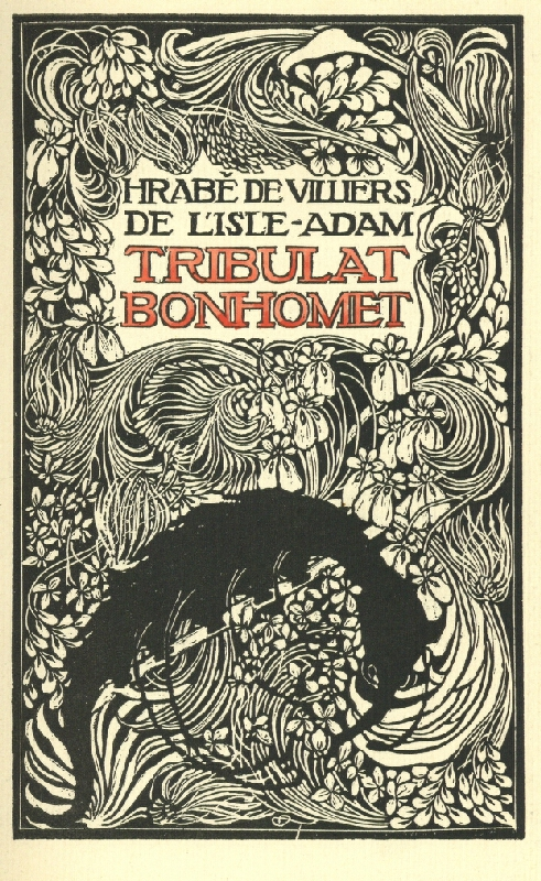František Kobliha - Villiére de L´Isle Adam: Tribulat Bonhomet